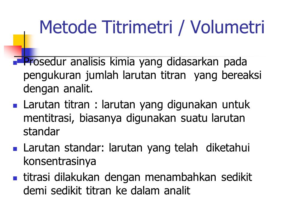 Metode Titrimetri / Volumetri