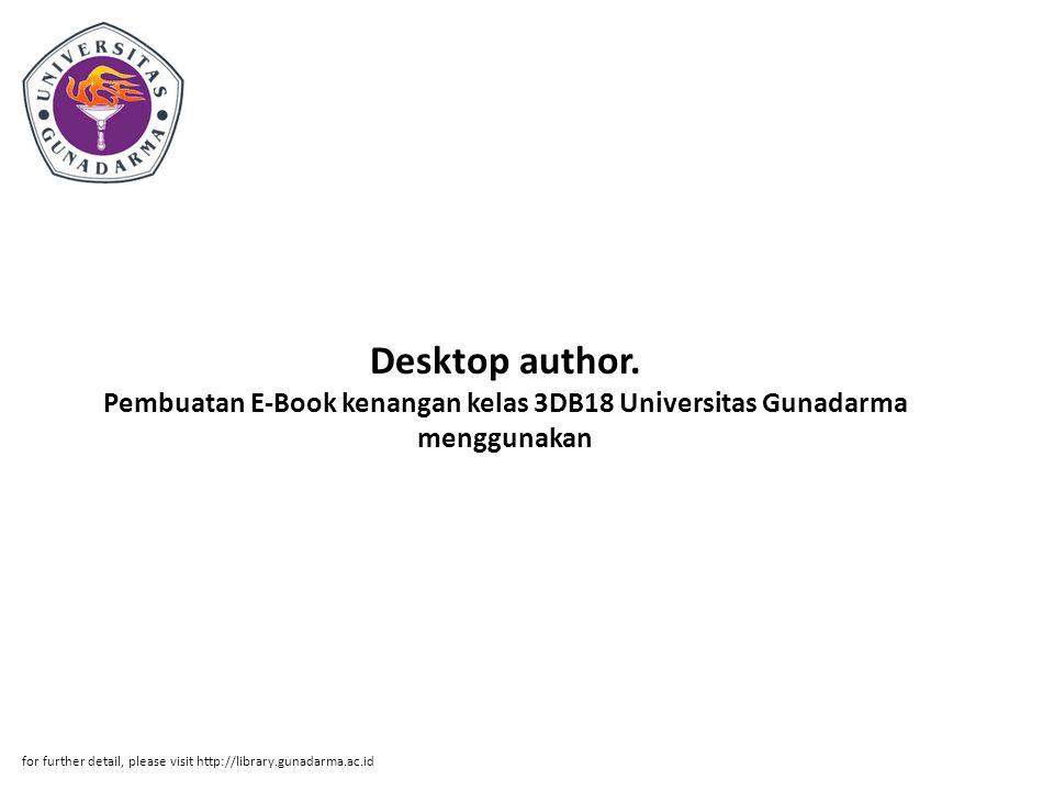Desktop author. Pembuatan E-Book kenangan kelas 3DB18 Universitas Gunadarma menggunakan