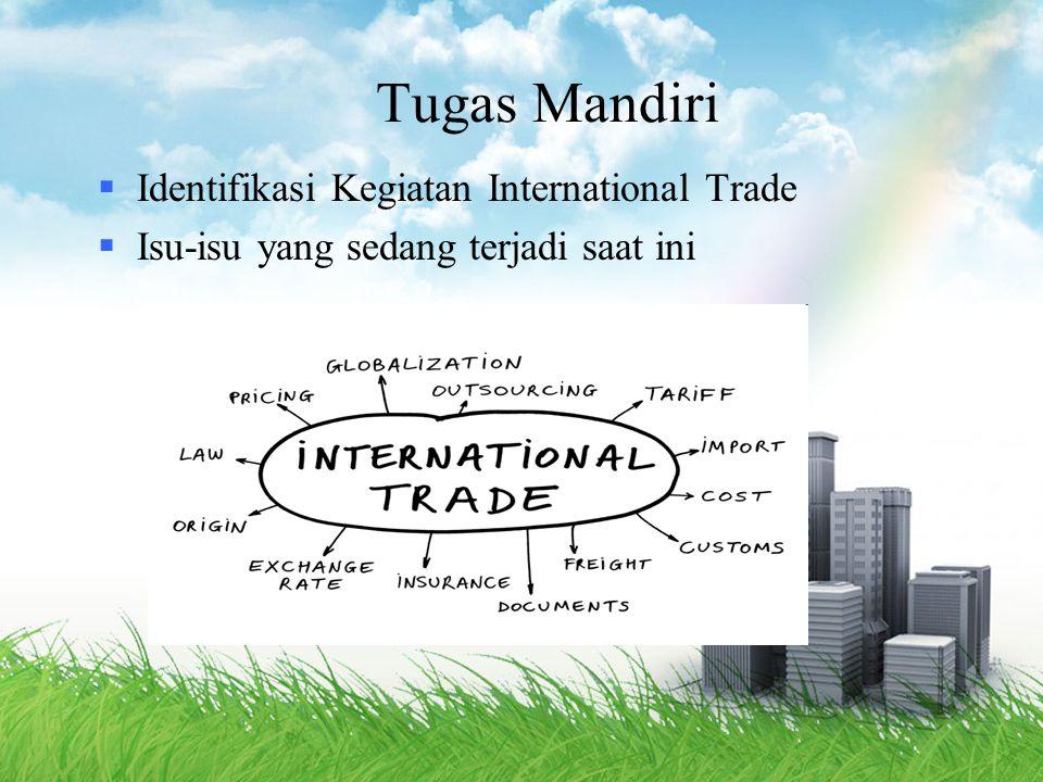 Tugas Mandiri Identifikasi Kegiatan International Trade