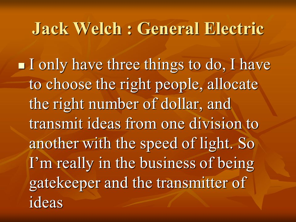 Jack Welch : General Electric