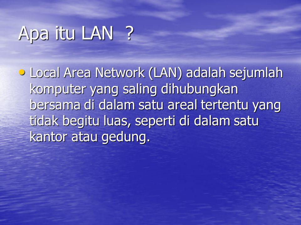 Apa itu LAN