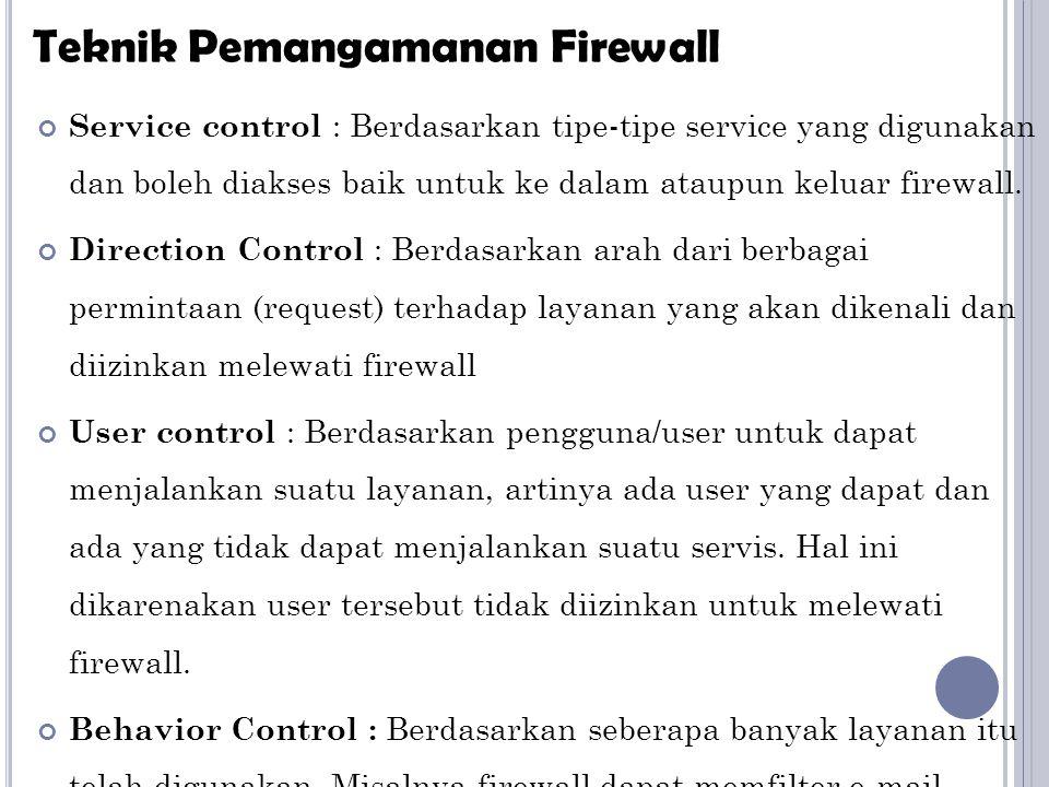 Teknik Pemangamanan Firewall
