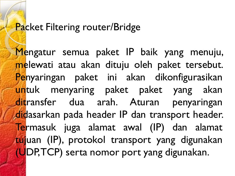 Packet Filtering router/Bridge