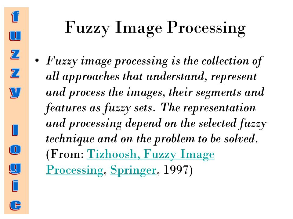 Fuzzy Image Processing