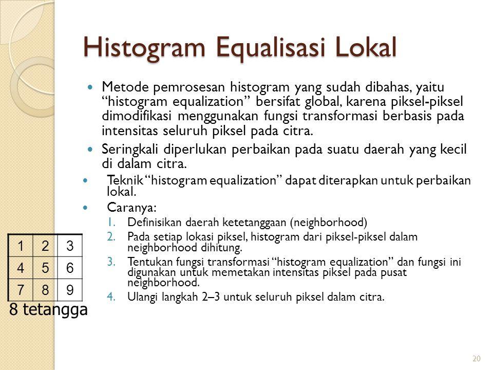 Histogram Equalisasi Lokal