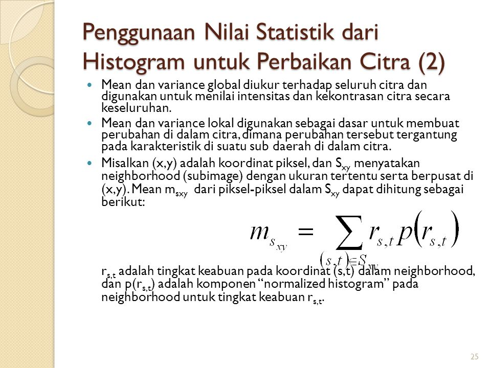 Penggunaan Nilai Statistik dari Histogram untuk Perbaikan Citra (2)