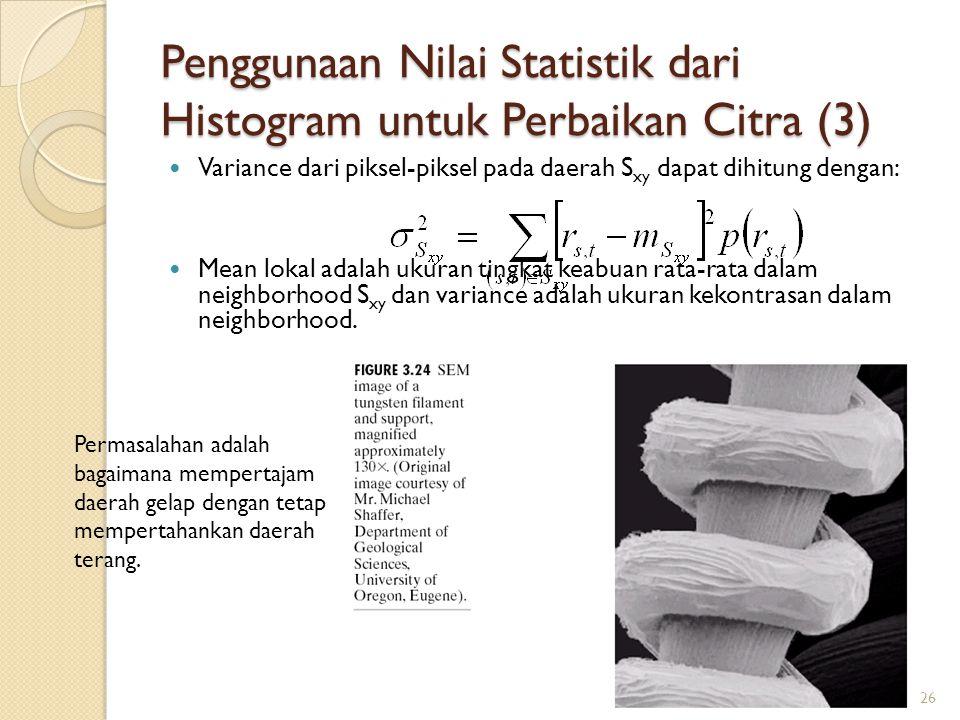 Penggunaan Nilai Statistik dari Histogram untuk Perbaikan Citra (3)