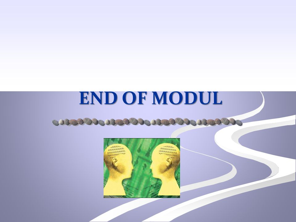 END OF MODUL