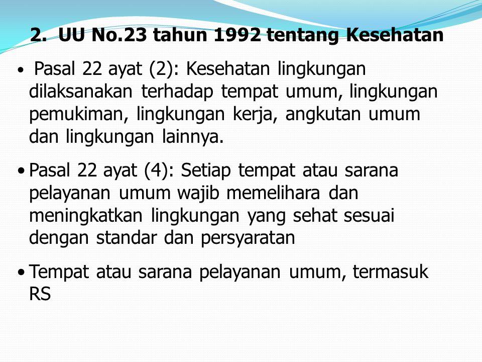2. UU No.23 tahun 1992 tentang Kesehatan