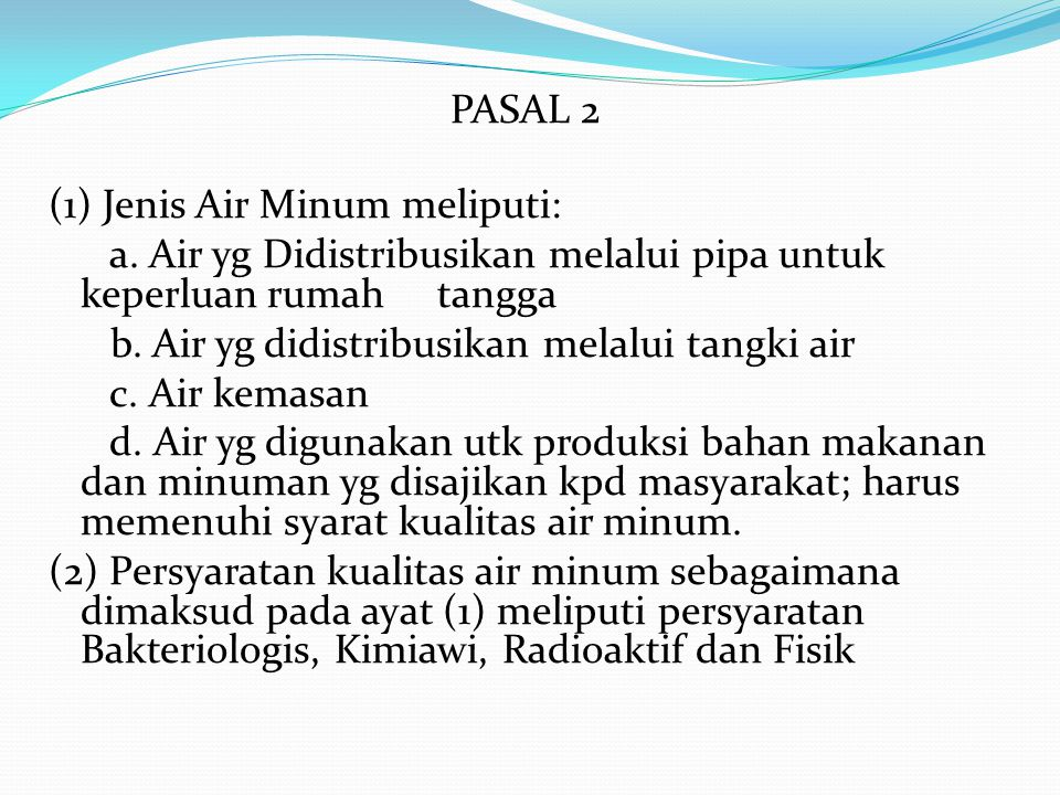 PASAL 2 (1) Jenis Air Minum meliputi: a