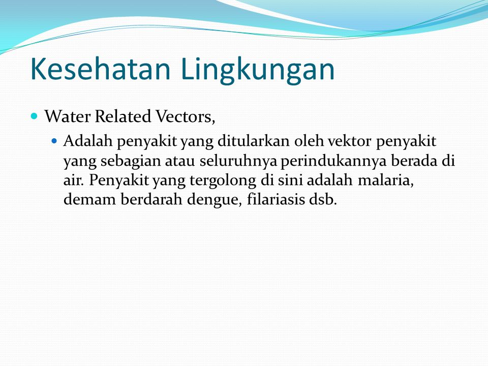 Kesehatan Lingkungan Water Related Vectors,