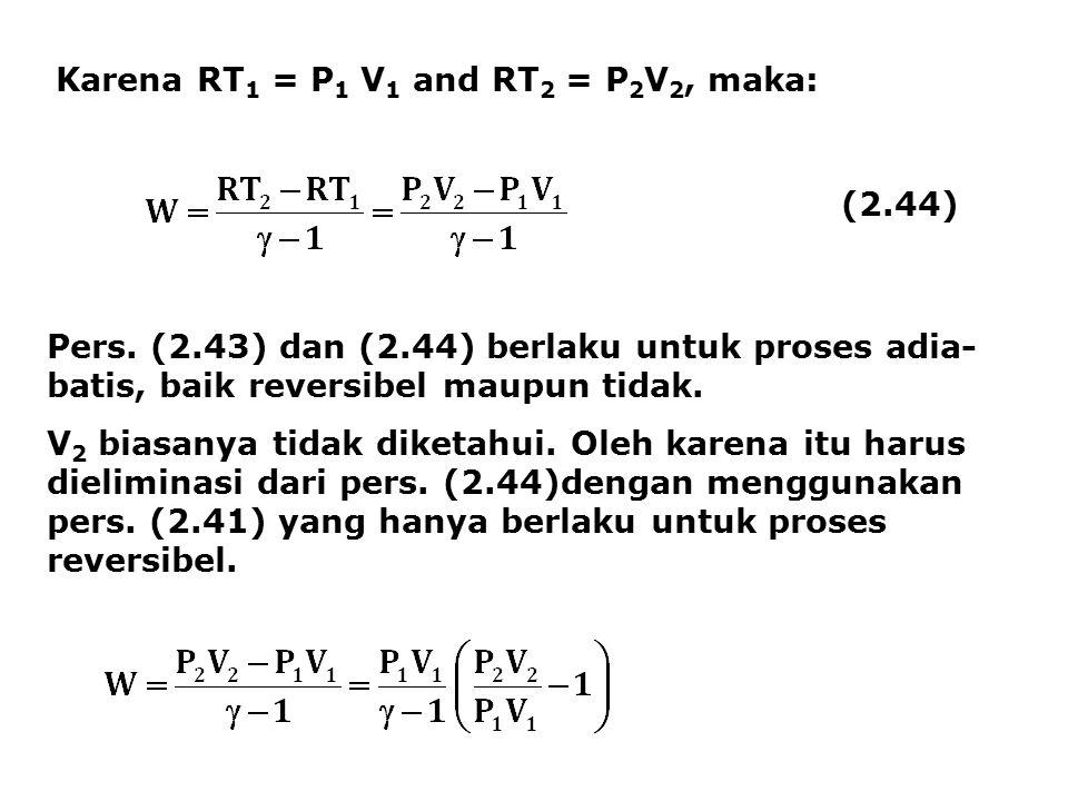 Karena RT1 = P1 V1 and RT2 = P2V2, maka: