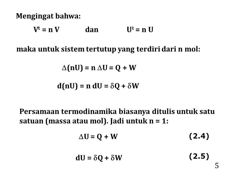 maka untuk sistem tertutup yang terdiri dari n mol: