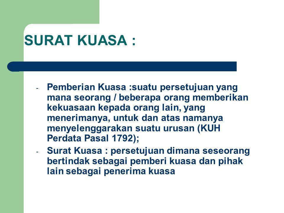 SURAT KUASA :