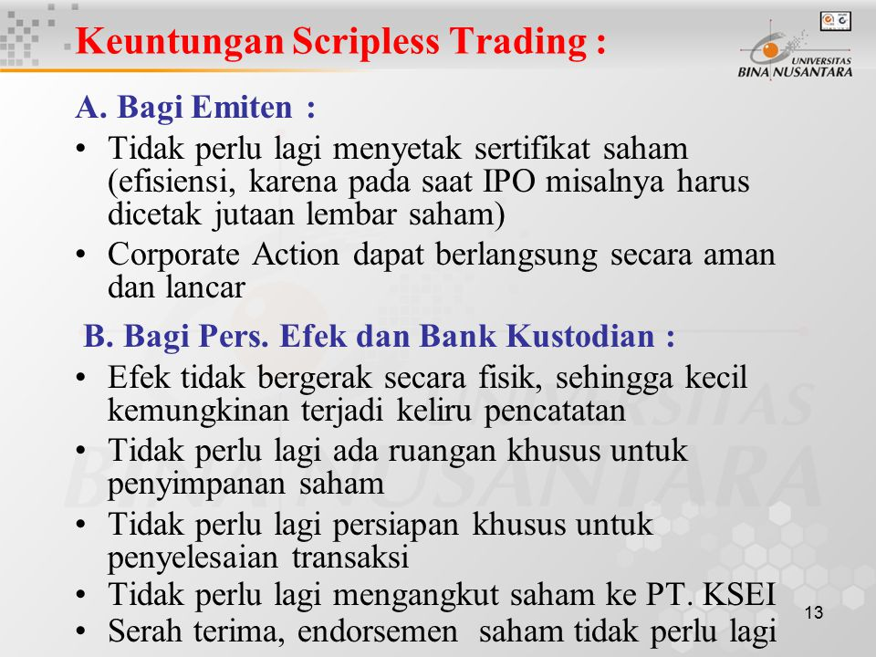 Keuntungan Scripless Trading :