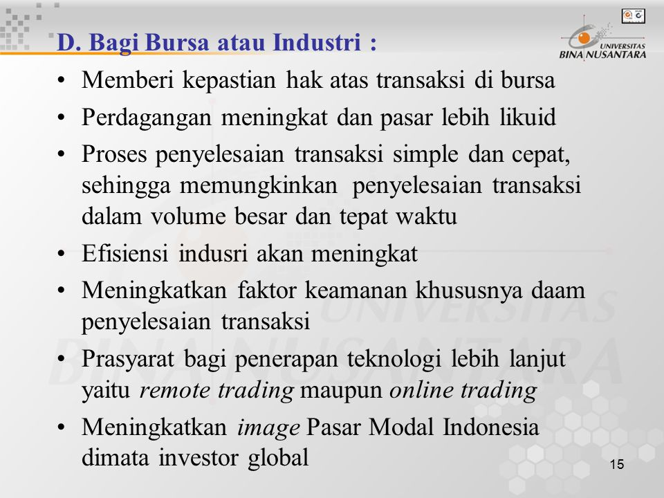 D. Bagi Bursa atau Industri :