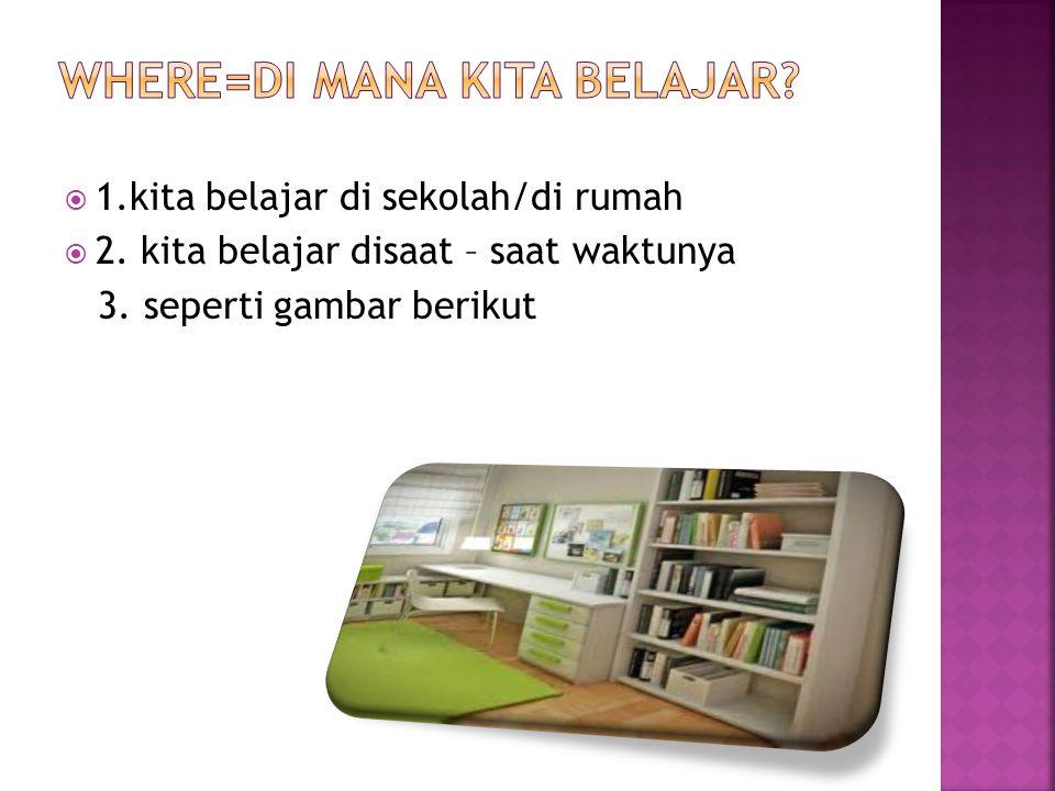 where=di mana kita belajar
