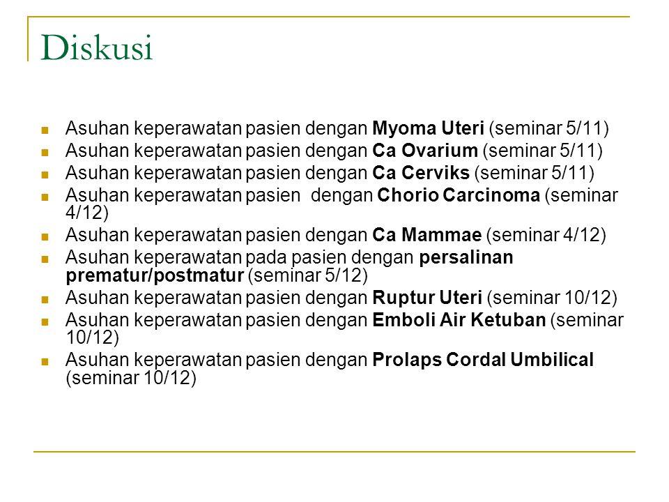Diskusi Asuhan keperawatan pasien dengan Myoma Uteri (seminar 5/11)
