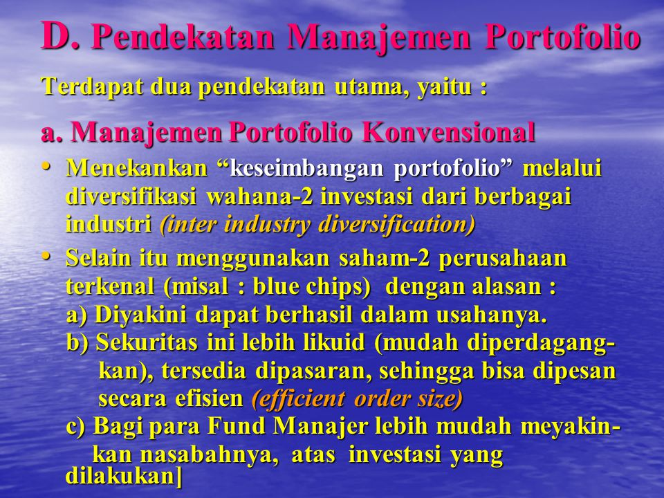 D. Pendekatan Manajemen Portofolio