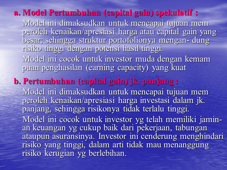 a. Model Pertumbuhan (capital gain) spekulatif :
