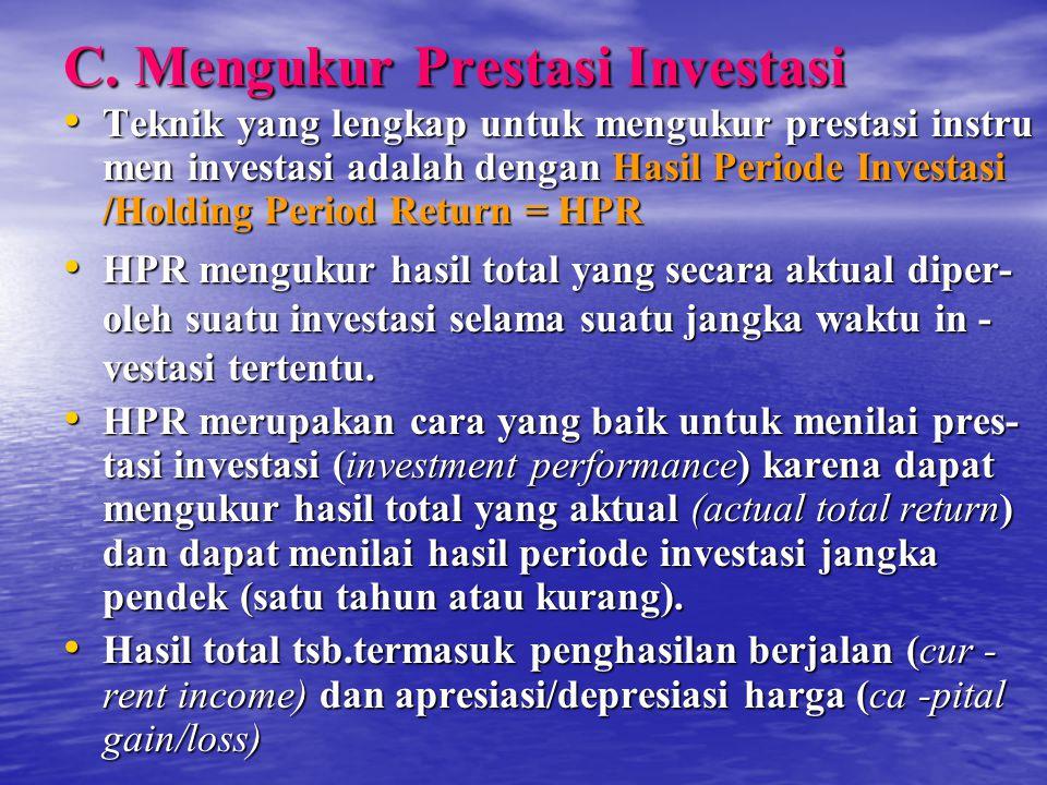 C. Mengukur Prestasi Investasi