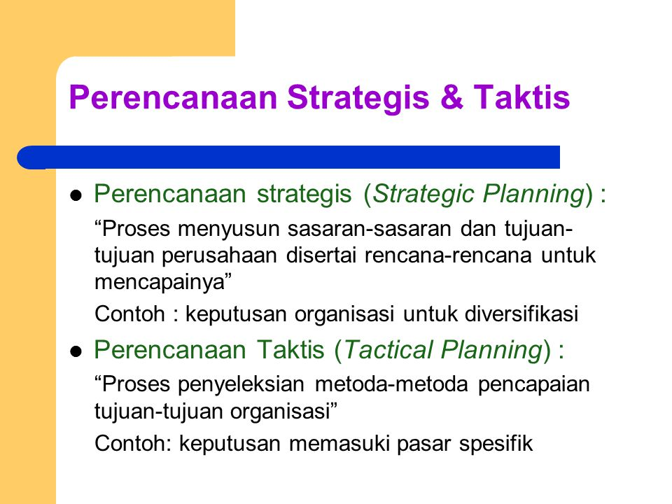 Perencanaan Strategis & Taktis