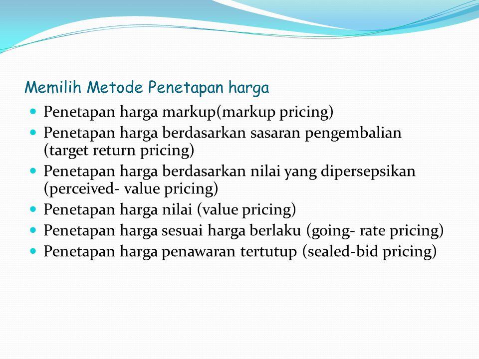 Memilih Metode Penetapan harga