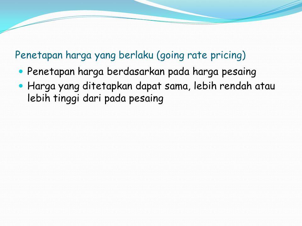 Penetapan harga yang berlaku (going rate pricing)