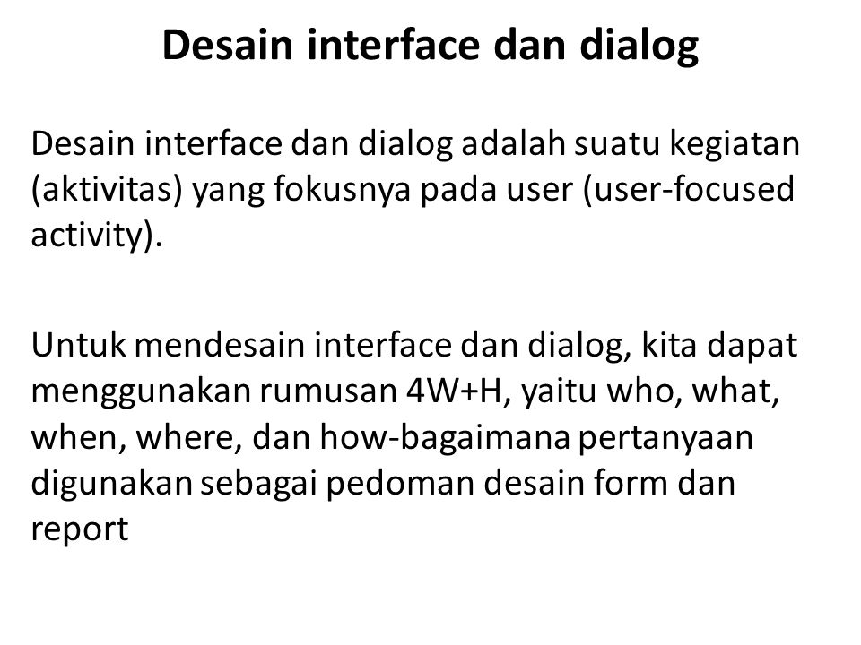 Desain interface dan dialog