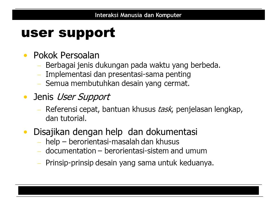 user support Pokok Persoalan Jenis User Support