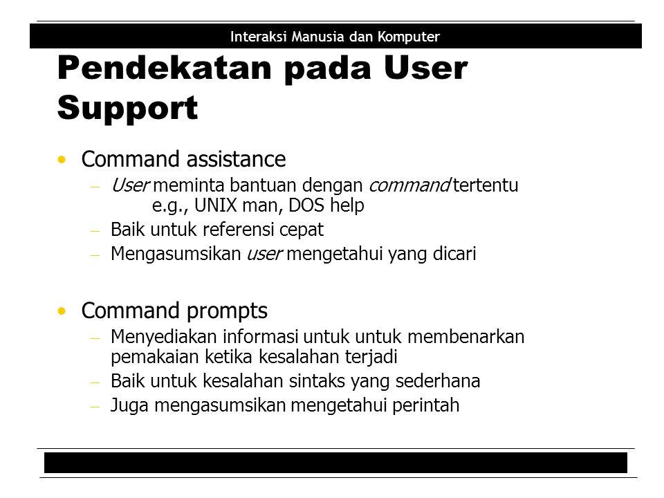 Pendekatan pada User Support