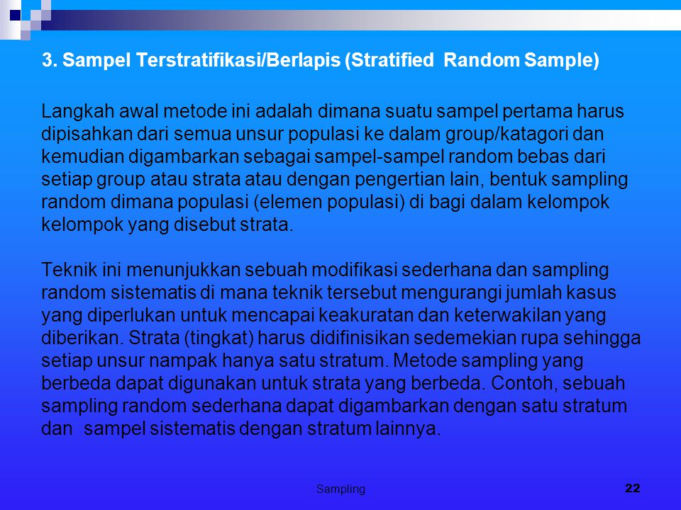 3. Sampel Terstratifikasi/Berlapis (Stratified Random Sample)