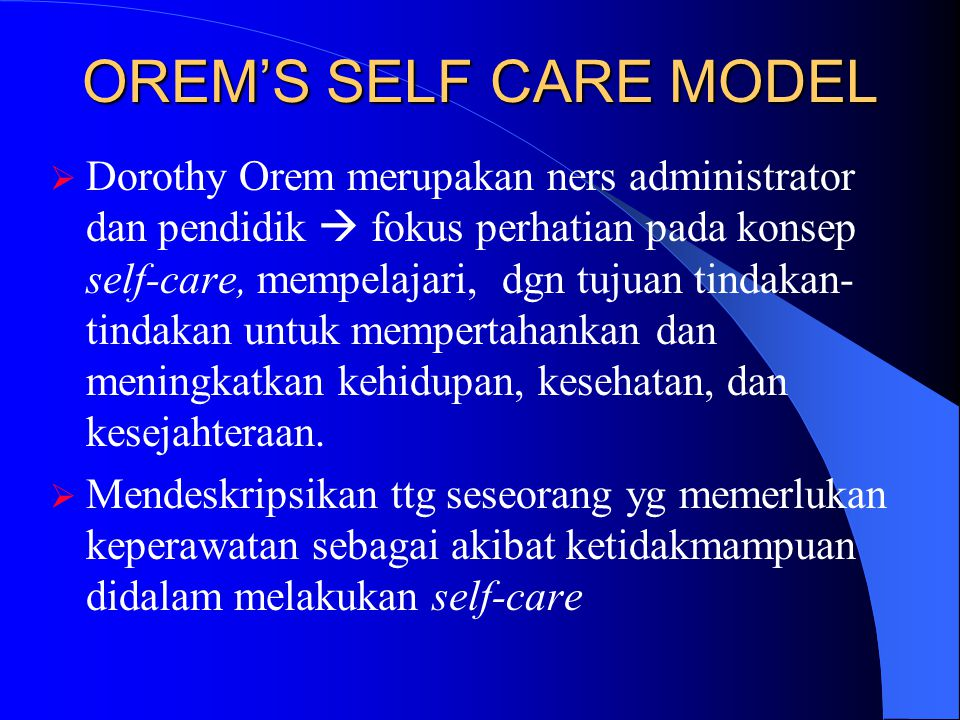 OREM'S SELF CARE MODEL
