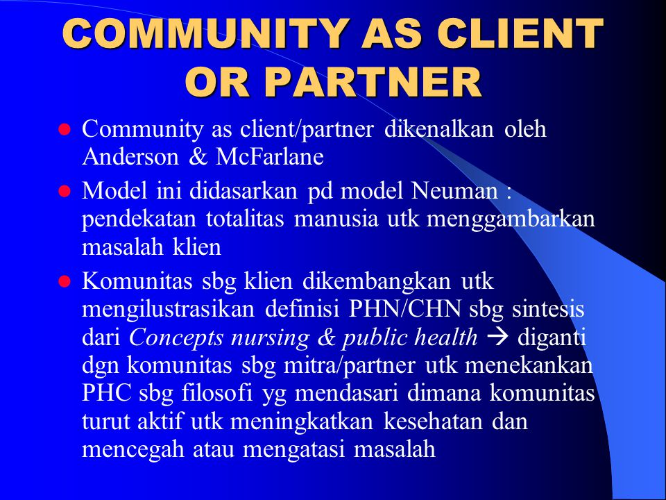 COMMUNITY AS CLIENT OR PARTNER