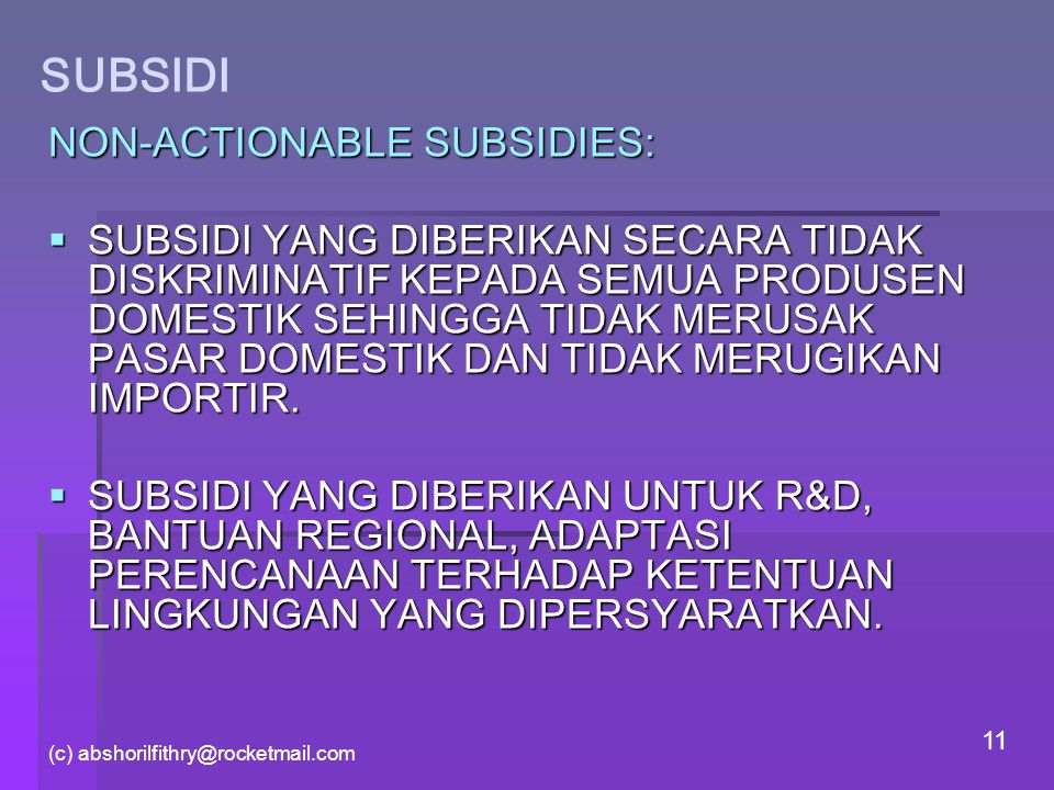 SUBSIDI NON-ACTIONABLE SUBSIDIES: