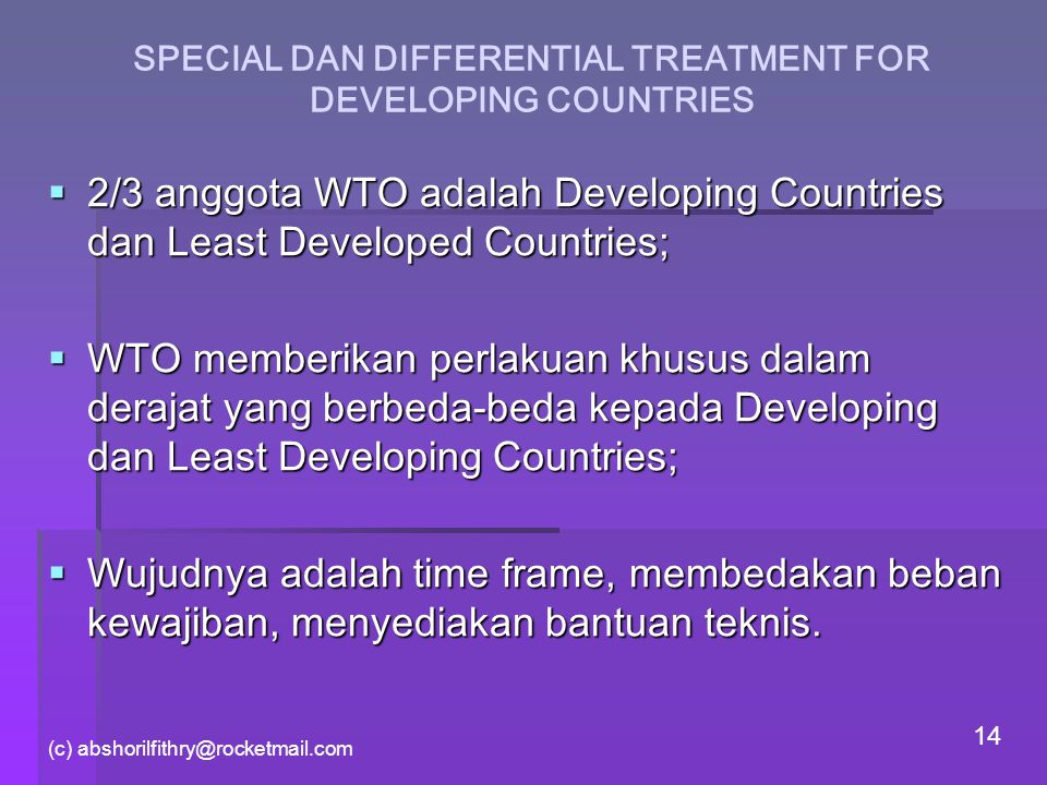 SPECIAL DAN DIFFERENTIAL TREATMENT FOR DEVELOPING COUNTRIES