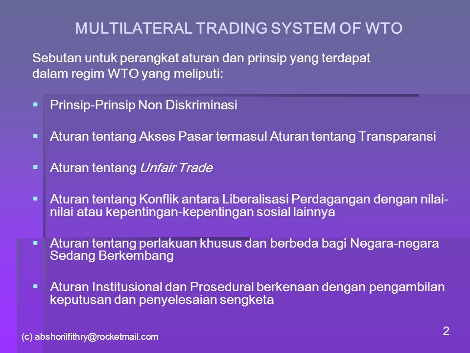 MULTILATERAL TRADING SYSTEM OF WTO