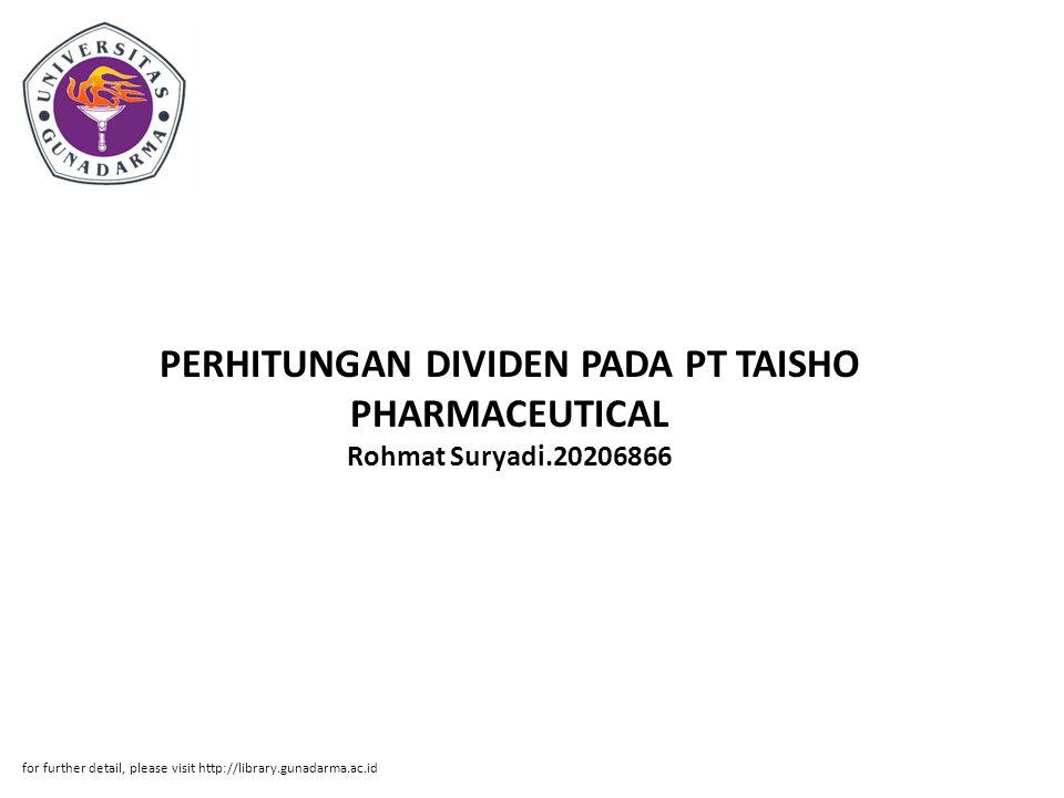 PERHITUNGAN DIVIDEN PADA PT TAISHO PHARMACEUTICAL Rohmat Suryadi