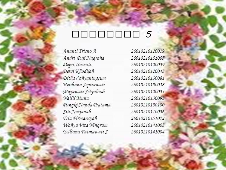 Kelompok 5 Ananti Trisno A 26010210120019