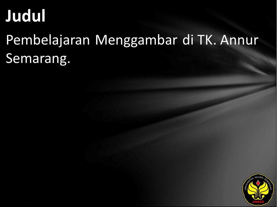Judul Pembelajaran Menggambar di TK. Annur Semarang.