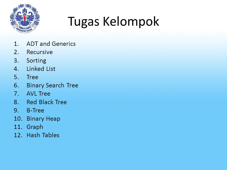 Tugas Kelompok ADT and Generics Recursive Sorting Linked List Tree