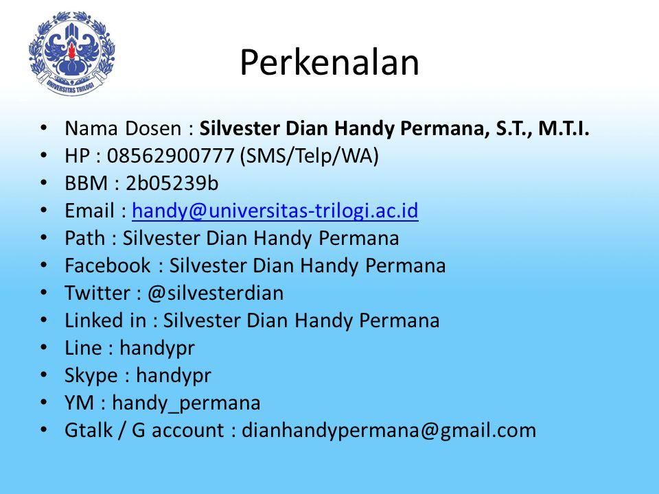 Perkenalan Nama Dosen : Silvester Dian Handy Permana, S.T., M.T.I.