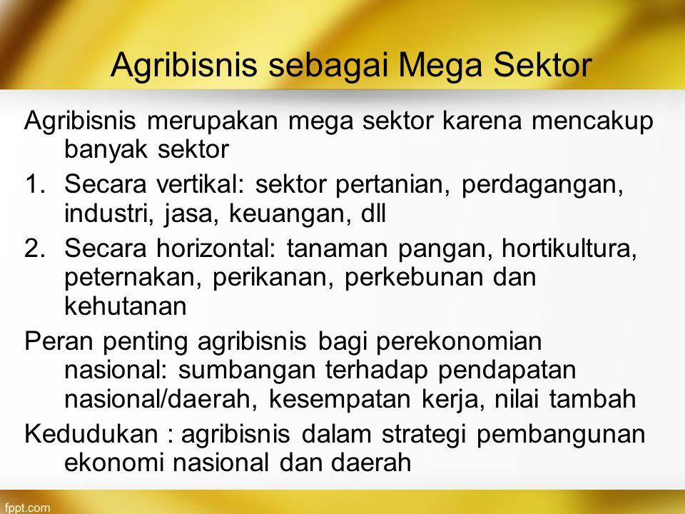 Agribisnis sebagai Mega Sektor