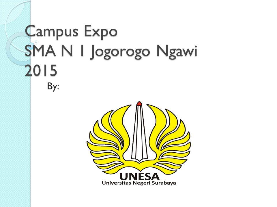 Campus Expo SMA N 1 Jogorogo Ngawi 2015
