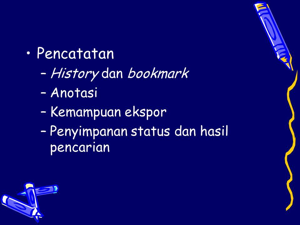 Pencatatan History dan bookmark Anotasi Kemampuan ekspor