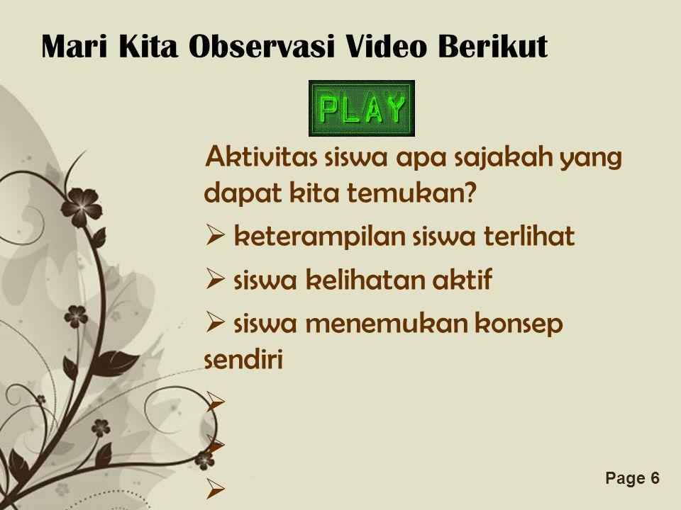 Mari Kita Observasi Video Berikut