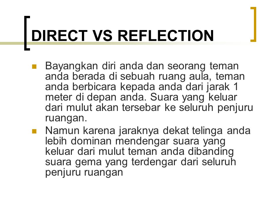 DIRECT VS REFLECTION