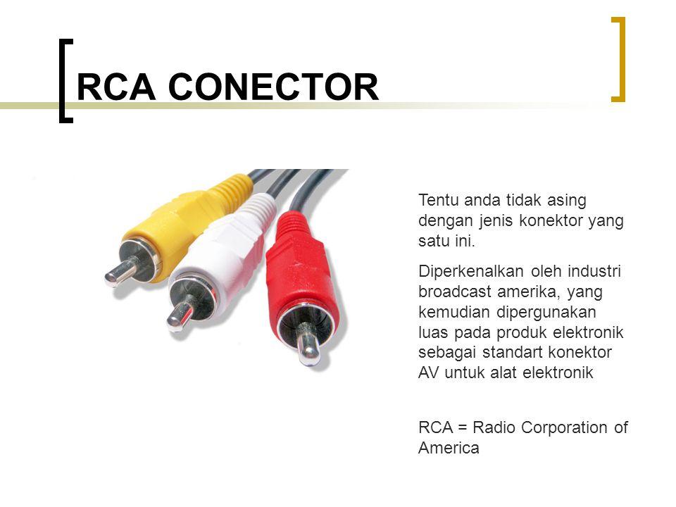 RCA CONECTOR Tentu anda tidak asing dengan jenis konektor yang satu ini.