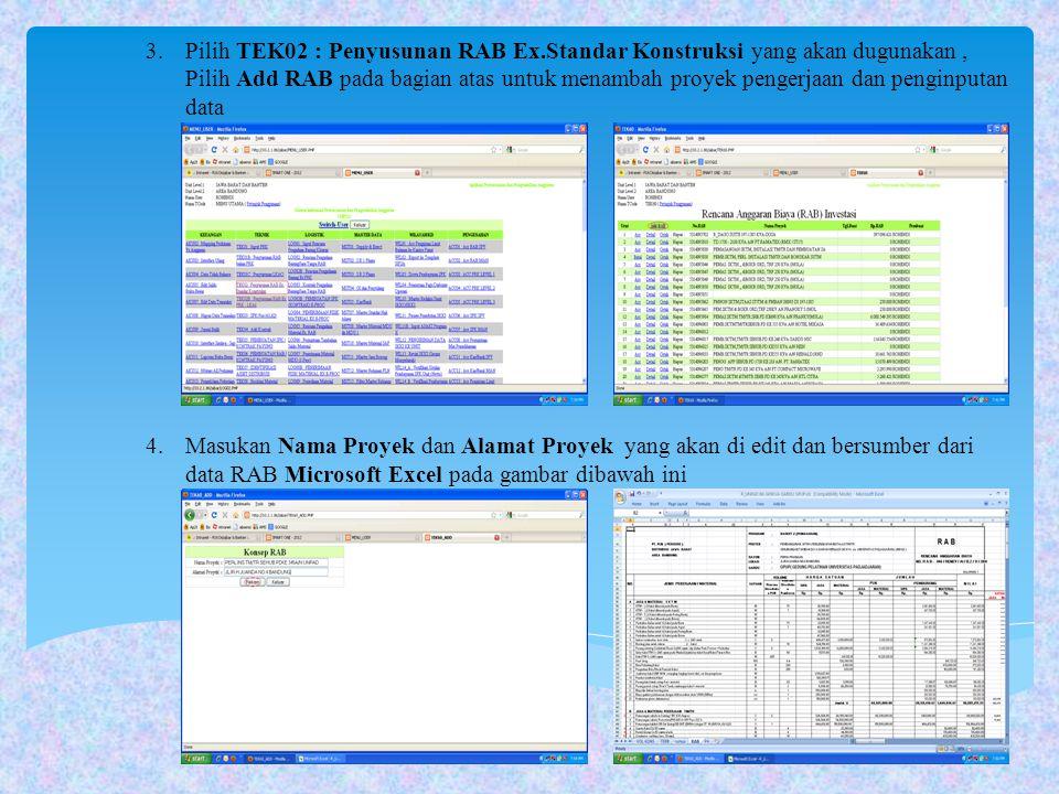 Pilih TEK02 : Penyusunan RAB Ex