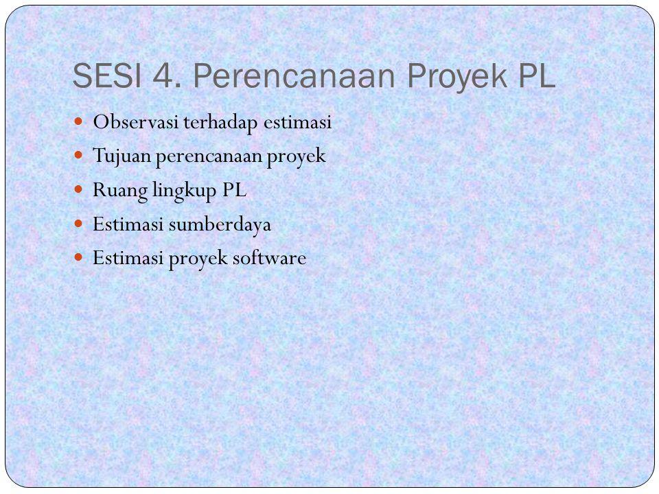 SESI 4. Perencanaan Proyek PL